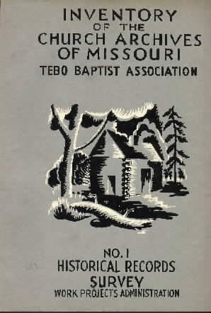 "Cover of ""Inventory of the church archives of Missouri. Baptist bodies : Tebo Baptist association."""